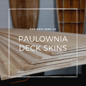 Paulownia Deck Skins